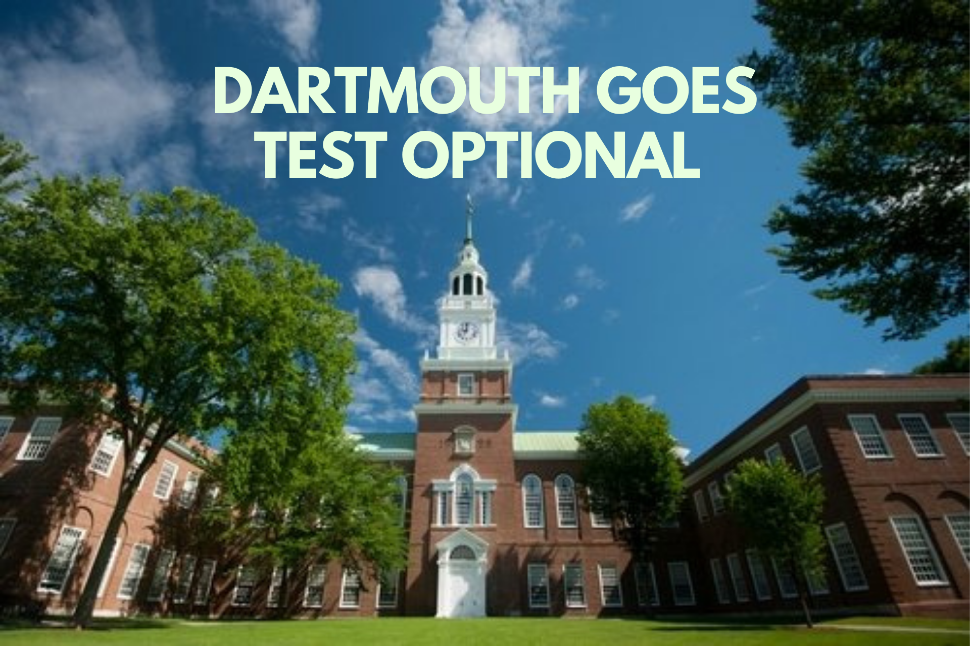 No at-home SAT this year. Dartmouth and Columbia have gone test-optional for 2020-2021